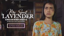 My Sweet Lavender | Episod 2