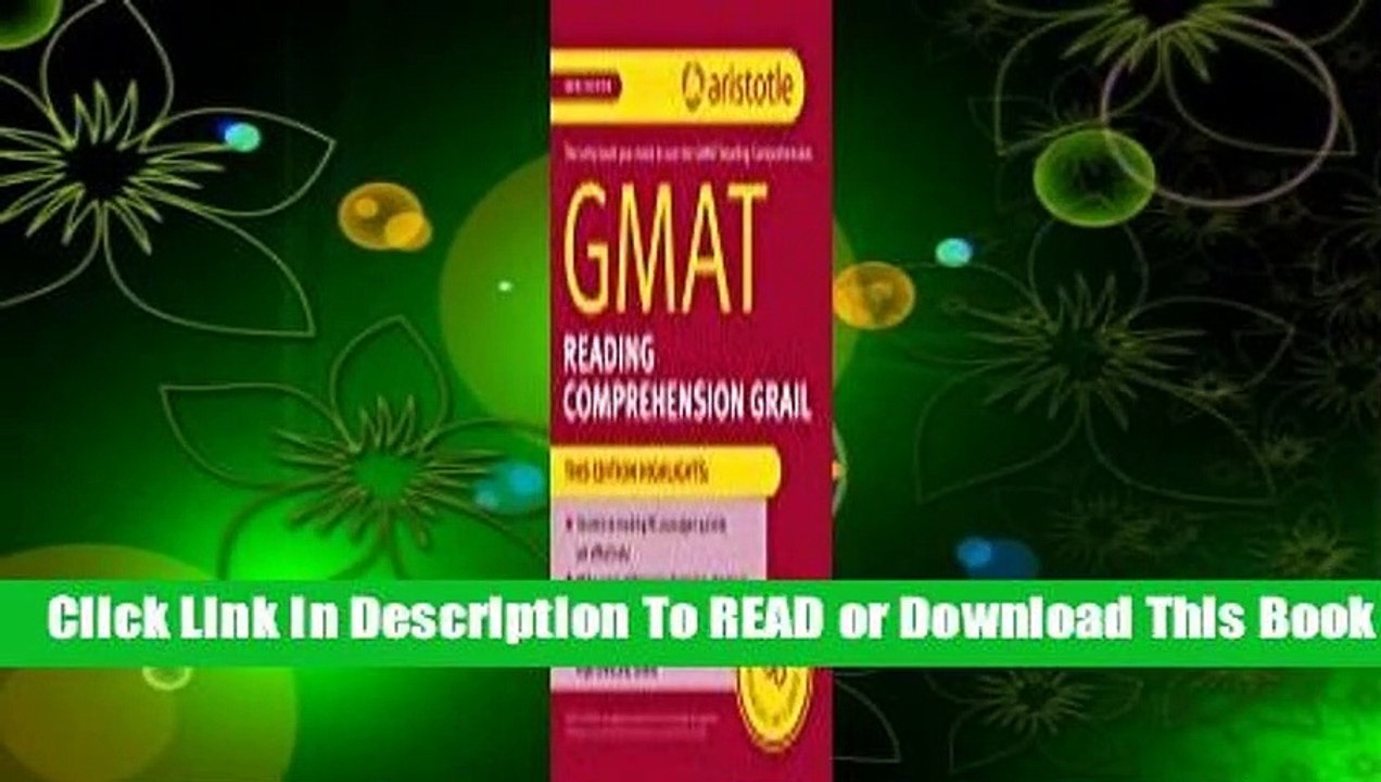 [Read] GMAT Reading Comprehension Grail For Full