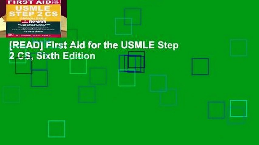 [READ] First Aid for the USMLE Step 2 CS, Sixth Edition