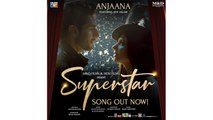 Anjaana | Video Song | Superstar | Mahira Khan | Bilal Ashraf | Atif Aslam | Azaan & Saad
