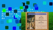 Full version  Las Siete Leyes Espirituales del Exito: Una Guia Practica Para La Realizacion de