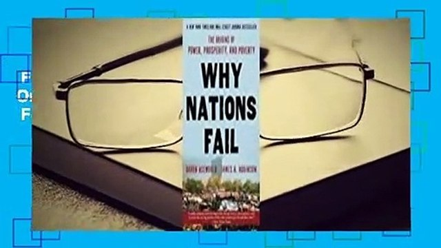 Full version  Why Nations Fail: The Origins of Power, Prosperity, and Poverty  For Kindle