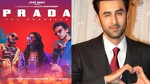 Alia Bhatt's song Prada gets awesome response from Ranbir Kapoor | FilmiBeat