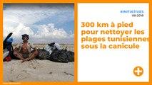 300 km à pied pour nettoyer les plages tunisiennes sous la canicule