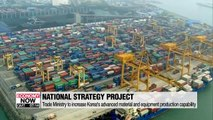 Trade Ministry proposes plans to strengthen local production of materials and equipment for export to China