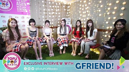 TofuPOP Radio  Exclusive Interview with GFRIEND ASIA TOUR