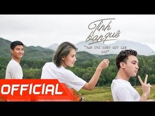 SOOBIN HOÀNG SƠN X SPACESPEAKERS | Tình Bạn Quê [YOLO - Bạn chỉ sống một lần OST] | Official MV