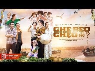 Ghe Bẹo Ghẹo Ai? Official Trailer 4k   Võ Đăng Khoa, NSUT Kim Xuân, Đại Nghĩa, ...