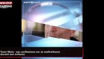 Yann Moix : ses confessions sur sa maltraitance durant son enfance (vidéo)