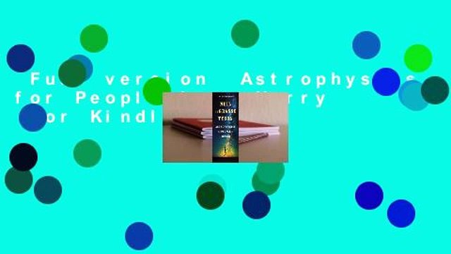 Full version  Astrophysics for People in a Hurry  For Kindle