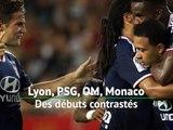 Ligue 1 - Lyon, PSG, OM & Monaco : des débuts contrastés