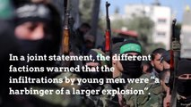 Palestinian factions warn Gaza is a boiling volcano