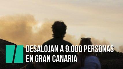 Desalojan a 9.000 personas tras los incendios Gran Canaria