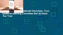 [Read] Planting Missional Churches: Your Guide to Starting Churches that Multiply  For Trial