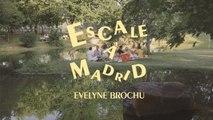 Evelyne Brochu - Escale à Madrid [Session live]