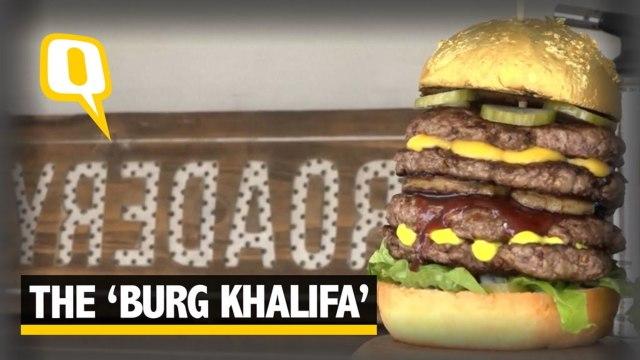 The Quint: Have you tried 'BURJ KHALIFA' the golden burger