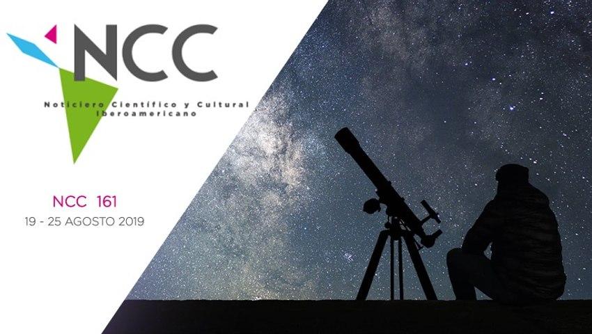 Noticiero Científico y Cultural Iberoamericano, emisión 161. 19 al 25 de agosto 2019.