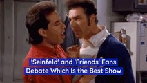 Which Show Is Better: 'Seinfeld' Or 'Friends'