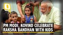 PM Modi, President Kovind Celebrate Raksha bandhan with Kids