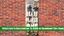 [Read] Ready Player One (Ready Player One, #1)  For Online