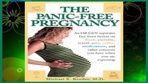 About For Books  The Panic-Free Pregnancy: An Ob-GYN Separates Fact from Fiction on Food,