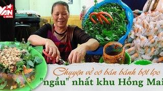 Bánh bột lọc của cô gái xứ Huế giữa phố Hà Nội - Làm đủ thứ nghề khi mới vào Hà thành