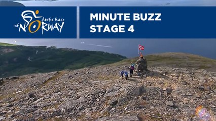 Minute Buzz - Stage 4 - Arctic Race of Norway 2019