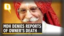 MDH Denies Reports of Owner-CEO Mahashay Dharampal Gulati's Death