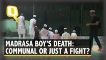 Communal or Just a Fight? Competing Stories on Madrasa Boy's Death in Delhi