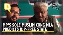 Sole Muslim MLA in MP for 15 Years Claims MP Will Be BJP-Free
