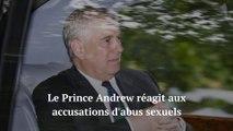 Affaire Epstein : le Prince Andrew réagit aux accusations d'abus sexuels