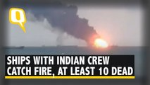 2 Ships With Indian Crew Catch Fire in Black Sea, At Least 10 Killed