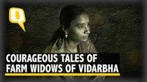 'Widows of Vidarbha' : Horrific Yet Courageous Tales of Maharashtra's Farm Widows