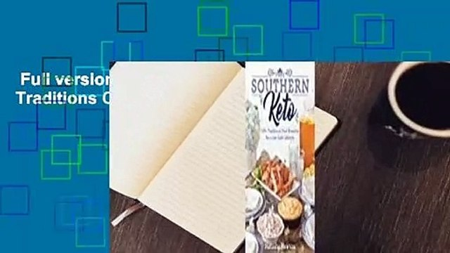 Full version  Southern Keto Traditions Complete