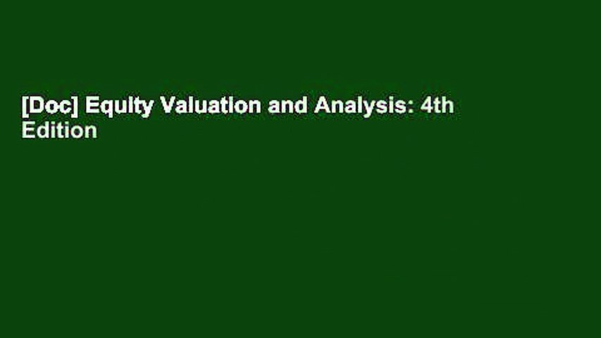 [Doc] Equity Valuation and Analysis: 4th Edition