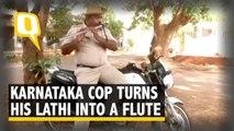 Karnataka Cop Turns His Lathi into a Flute!