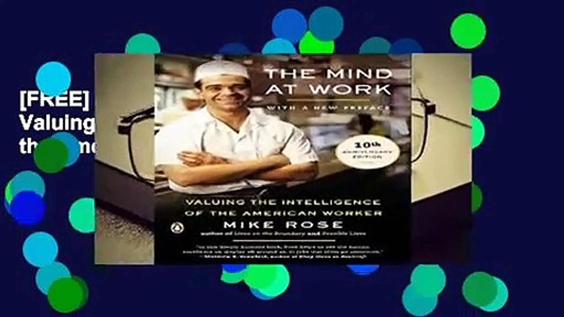 Valuing the Intelligence of the American Worker The Mind at Work