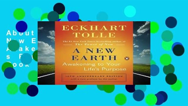 About For Books  A New Earth (Oprah #61): Awakening to Your Life s Purpose (Oprah s Book Club)