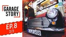 Garage Story | บุกรัง Dogtor Garage | 22 ส.ค. 62 (2/3)