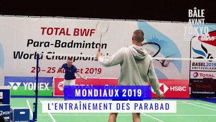 Mondiaux 2019 - ultime préparation des joueurs parabad