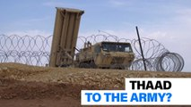 MDA director against THAAD transfer to Army