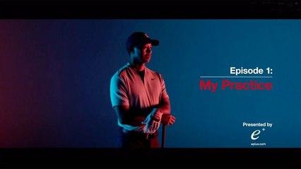 My Game: Tiger Woods - Episode 1: My Practice