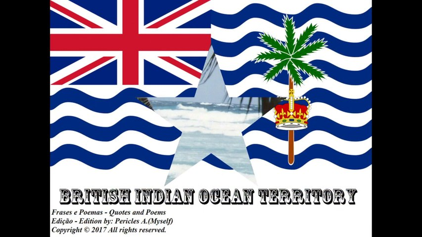 Beautiful country flags of the world: British Indian Ocean Territory [Quotes and Poems]