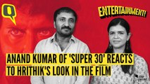 Anand Kumar on Hrithik Roshan's Look in 'Super 30'