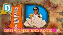 Can Desi Women Ever Stop Making Round Rotis?