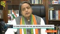 Bifurcation Of Jammu & Kashmir, Abrogation Of Article 370: Shashi Tharoor Shares Congress' Stance