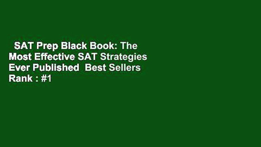 SAT Prep Black Book: The Most Effective SAT Strategies Ever Published  Best Sellers Rank : #1