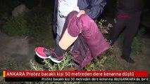 ANKARA Protez bacaklı kişi 50 metreden dere kenarına düştü