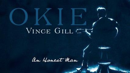 Vince Gill - An Honest Man