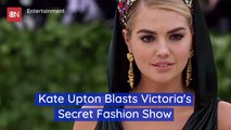 Kate Upton Slams Victoria's Secret Fashion Show For Lack Of Inclusivity